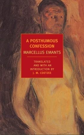 A Posthumous Confession by Marcellus Emants, J.M. Coetzee