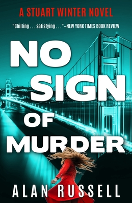No Sign of Murder: A Private Investigator Stuart Winter Novel by Alan Russell