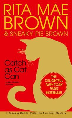 Catch as Cat Can by Sneaky Pie Brown, Rita Mae Brown