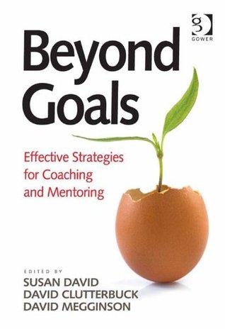 Beyond Goals by David Megginson, Susan David, David Clutterbuck