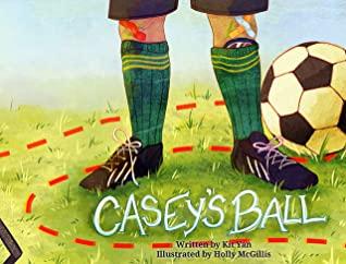 Casey's Ball by Holly McGillis, Kit Yan