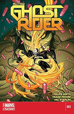 All-New Ghost Rider #3 by Mark Paniccia, Val Staples, Tradd Moore, Felipe Smith