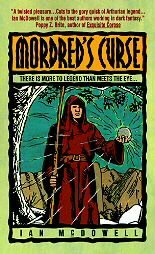 Mordred's Curse by Ian McDowell