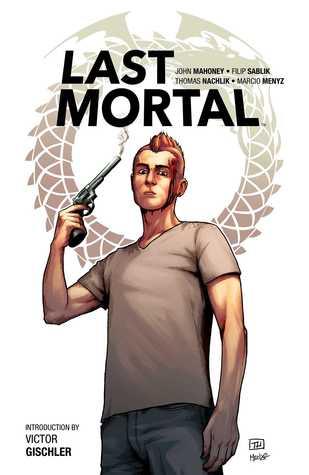 The Last Mortal by Filip Sablik, Thomas Nachlik, John Mahoney