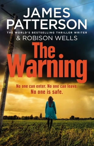 The Warning by Robison Wells, James Patterson
