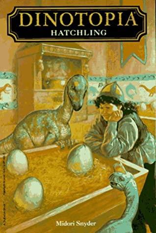 Hatchling by Midori Snyder, John Vornholt