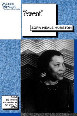 Sweat: Written by Zora Neale Hurston by