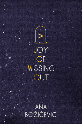 Joy of Missing Out by Ana Bozicevic