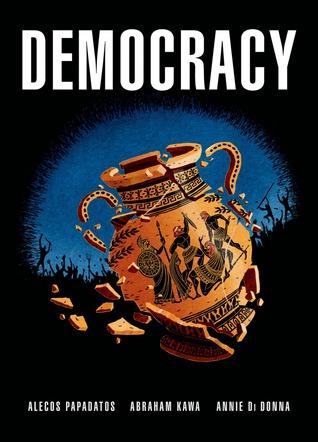 Democracy by Alecos Papadatos, Annie Di Donna, Αbraham Kawa