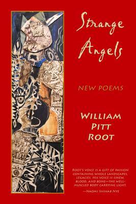 Strange Angels by William Pitt Root