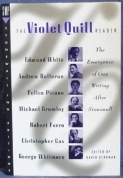 The Violet Quill Reader: The Emergence of Gay Writing After Stonewall by David Bergman
