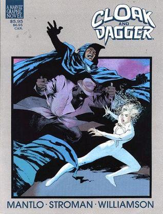 Cloak and Dagger: Predator and Prey by Larry Stroman, Al Williamson, Bill Mantlo