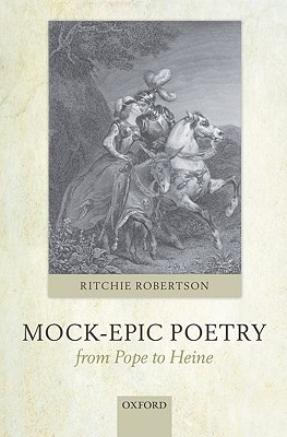 Mock-Epic Poetry from Pope to Heine by Ritchie Robertson