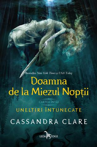 Doamna de la Miezul Nopții by Cassandra Clare