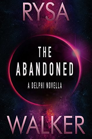 The Abandoned by Rysa Walker