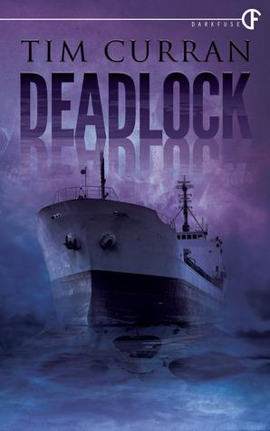 Deadlock by Tim Curran