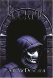 Scorpio, Volume 1: Scorpio & Scorpio Rising by Janet Fox, Alex McDonough