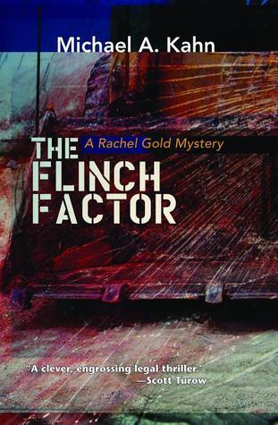 The Flinch Factor by Michael A. Kahn