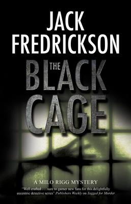 The Black Cage by Jack Fredrickson