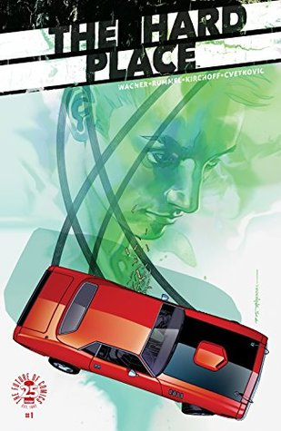 The Hard Place #1 by Doug Wagner, Brian Stelfreeze, Nic Rummel, Charlie Kirchoff