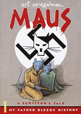 Maus a Survivors Tale: My Father Bleeds History by Art Spiegelman