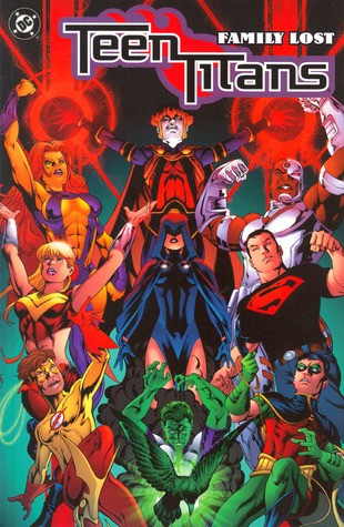 Teen Titans, Vol. 2: Family Lost by Sno Cone, Norm Rapmund, Mike McKone, Marlo Alquiza, Jeromy Cox, Geoff Johns, Marc Campos, Kevin Conrad, Tom Grummett, Ivan Reis
