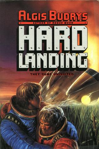 Hard Landing by Algis Budrys