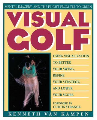 Visual Golf by Kenneth Van Kampen