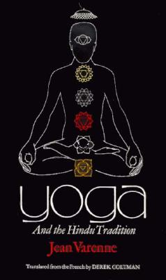 Yoga and the Hindu Tradition by Jean Varenne