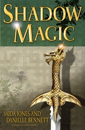 Shadow Magic by Danielle Bennett, Jaida Jones