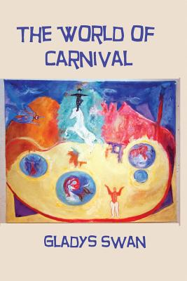 The World of Carnival by Gladys Swan
