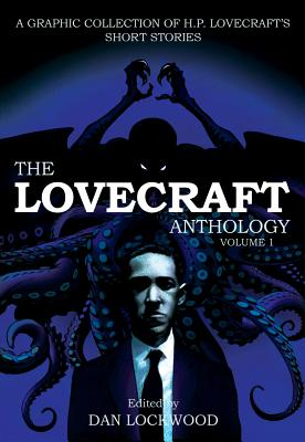 Lovecraft Anthology: Volume 1 by H.P. Lovecraft