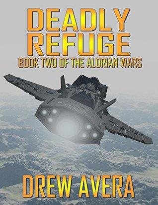 Deadly Refuge by Drew Avera, Deanne Charlton