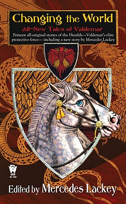 Changing the World by Mercedes Lackey
