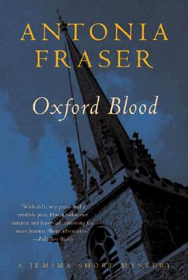 Oxford Blood by Antonia Fraser
