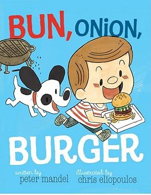 Bun, Onion, Burger by Peter Mandel