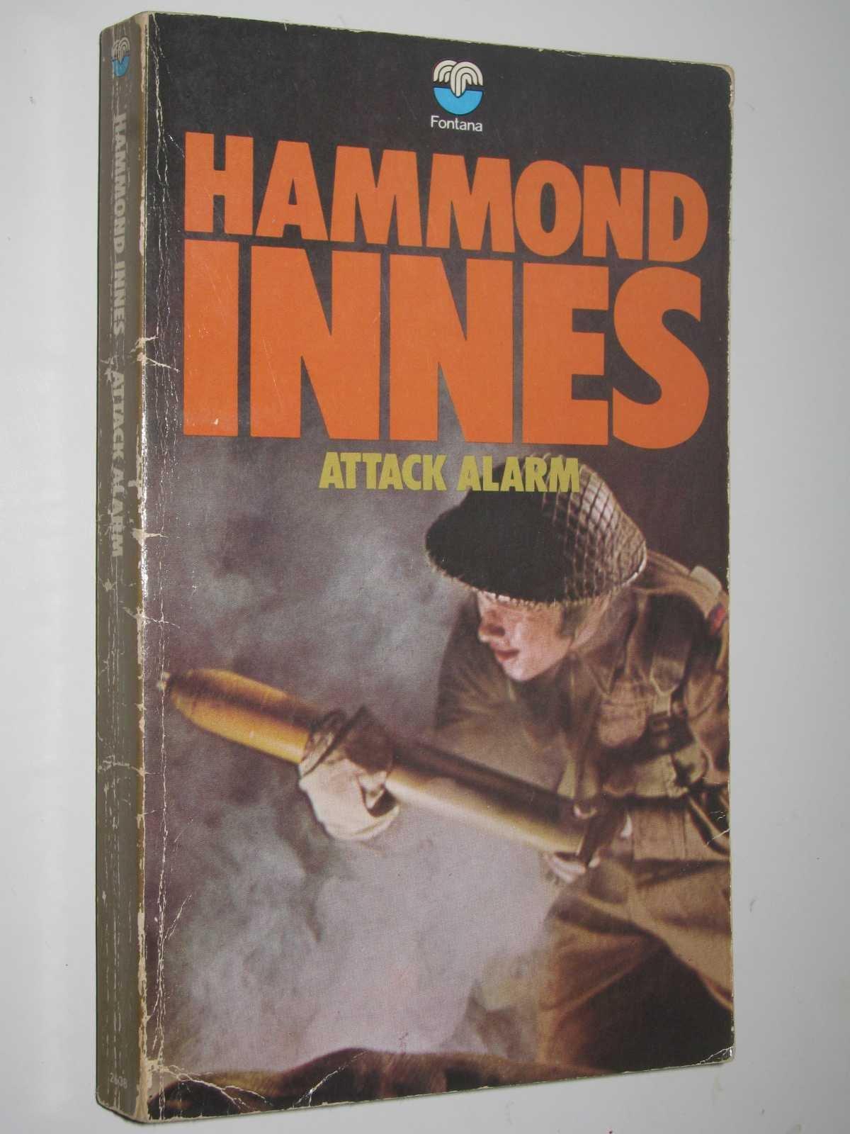 ATTACK ALARM. by Hammond Innes