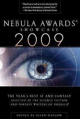 Nebula Awards Showcase 2009 by Ellen Datlow