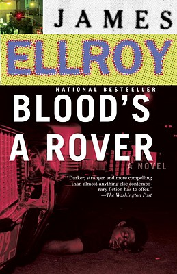 Blood's a Rover: Underworld USA 3 by James Ellroy