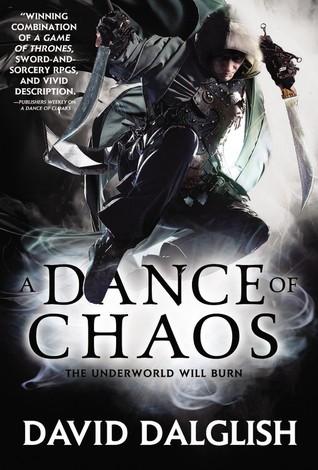 A Dance of Chaos by David Dalglish