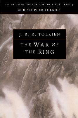 The War of the Ring, Volume 8: The History of the Lord of the Rings, Part Three by J. R. R. Tolkien