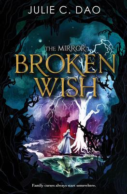 Broken Wish by Julie C. Dao