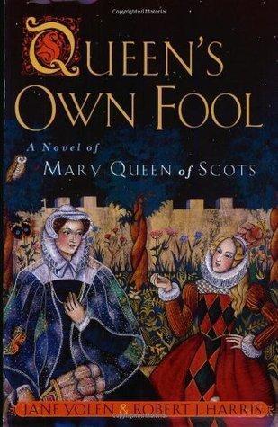 Queen's Own Fool by Jane Yolen, Robert J. Harris