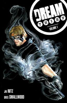 Dream Thief Volume 1 by Greg Smallwood, Jai Nitz