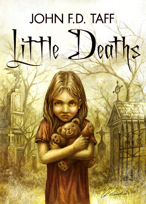 Little Deaths by John F.D. Taff