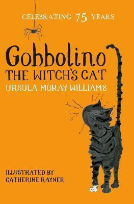 Gobbolino the Witch's Cat by Ursula Moray Williams