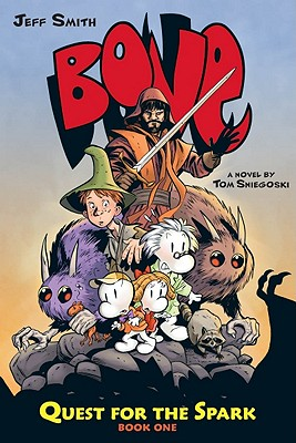 Bone: Quest for the Spark #1 by Tom Sniegoski