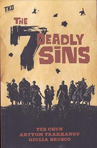 The 7 Deadly Sins by Sebastian Girner, Tze Chun, Artyom Trakhanov, Giulia Brusco
