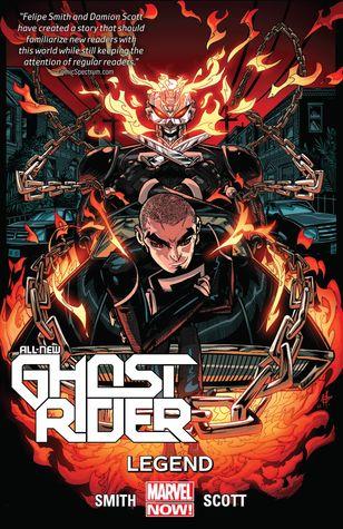 All-New Ghost Rider, Vol. 2: Legend by Damion Scott, Felipe Smith