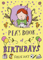 Pea's Book of Birthdays by Susie Day